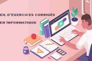 Exercices corrigés en Informatique