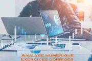 Exercices corrigés Analyse numérique