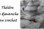 Théière du dimanche au crochet