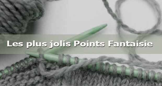 Les plus jolis Points Fantaisie