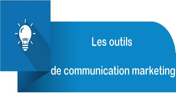 Les outils de communication marketing