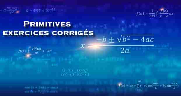 Primitives exercices corrigés